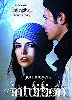 Intuition (a bonus Intangible short story) by [Meyers, Jen]