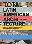 Total Latin American Architecture: Li...