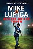 Million-Dollar Throw, Mike Lupica, 0399246266