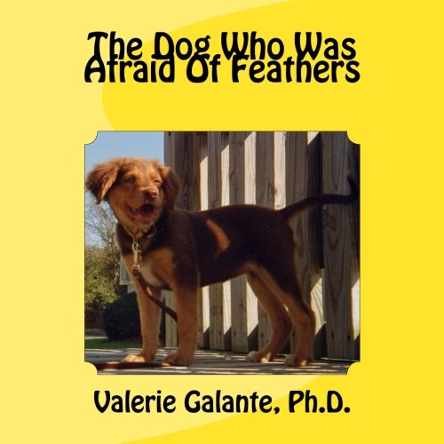 Download The Dog Who Was Afraid Of Feathers pdf epub