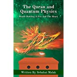 The Quran And Quantum Physics: Hands Holding A Pen And The Heart