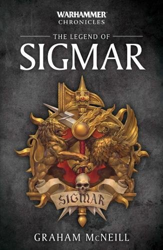 The Legend of Sigmar (Warhammer Chronicles)