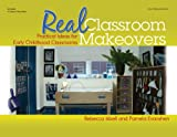 Real Classroom Makeovers, Rebecca Isbell and Pam Evanshen, 0876593783