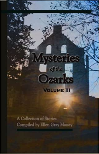 I migliori download di ebook gratis Mysteries of the Ozarks Volume III PDF RTF