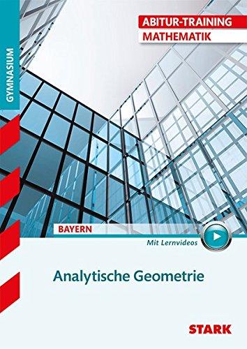abitur-training-mathematik-analytische-geometrie-bayern