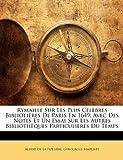 Rymaille Sur les Plus Célèbres Bibliotières de Paris En 1649, Albert De La Fizelière and Gyrouague Simpliste, 1141708663