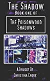 img - for The Shadow: The Poisonwood Shadows Book One book / textbook / text book