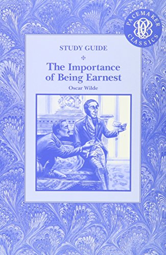 GLOBE FEARON PACEMAKER CLASSICS: THE IMPORTANCE OF BEING EARNEST -      STUDY GUIDE C2001