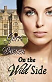 On the Wild Side, Gerri Bowen, 0984249915