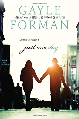 Book cover from Just One Dayby Gayle Forman