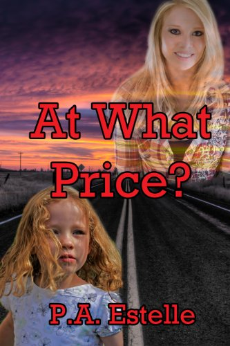 At What Price? by [Estelle, P.A.]