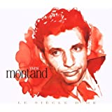 Le Siecle D'Or : Yves Montand
