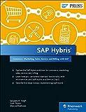 SAP Hybris: Commerce, Marketing, Sales, Service, and Revenue with SAP (SAP PRESS: englisch)