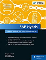 SAP Hybris: Commerce, Marketing, Sales, Service, and Revenue with SAP (SAP PRESS)