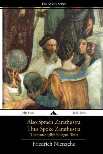 Also sprach Zarathustra/Thus Spoke Zarathustra: German/English Bilingual Text (German Edition)