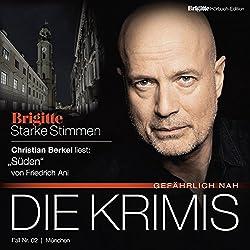 Süden (Brigitte Edition Krimis - Gefährlich nah)