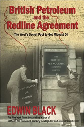 British Petroleum And The Redline Agreement The Wests Secret Pact