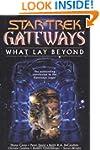 Gateways #7: What Lay Beyond (Star Trek)