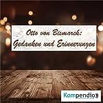 Gedanken und Erinnerungen von Otto von Bismarck | Alessandro Dallmann