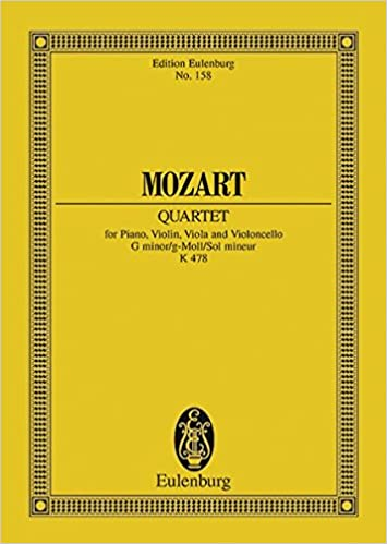 Piano Quartet in G minor, K  478: Wolfgang Amadeus Mozart