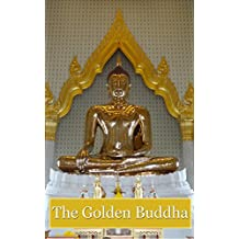 The Golden Buddha: Photo Gallery of Golden Buddha in Thailand