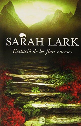 Descargar Libro L'estació De Les Flors Enceses Sarah Lark