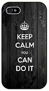 iPhone 5 / 5s Keep calm and you can do it - black plastic case / Keep calm