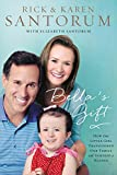 Rick and Karen Santorum's inspiring story of life with Bella, their special-needs youngest child   Four days after Rick and Karen Santorum welcomed their eighth baby into the world they were given the devastating news that their little girl, Bell...