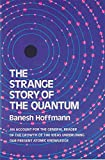 img - for The Strange Story of the Quantum book / textbook / text book