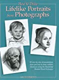 How to Draw Lifelike Portraits, Lee Hammond, 089134635X