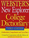 Webster's New Explorer College Dictionary, Third Edition, Merriam-Webster, 1596951354