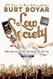 Low Society, Burt Boyar, 149099064X