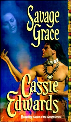 Book Savage Grace (Savage (Leisure)) by Cassie Edwards (2000-01-31)