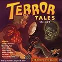 Terror Tales, Volume 2 Audiobook by  RadioArchives.com Narrated by Michael C. Gwynne, Joey D'Auria, Nicholas Camm, John Doyle