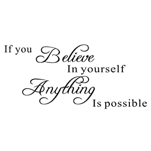 If You Believe in Yourself Proverbs Wall Sticker, Anything is PossibleWall Decal, Warm Inspirational Quotes Vinyl Decor for Office, Classroom, Study Room, Gym, Living Room (11.7×27.7In)