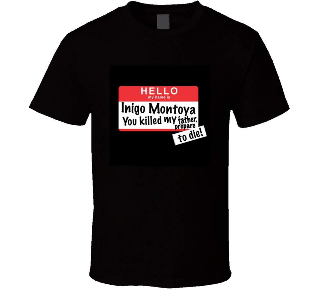 Dhongmei My Name Is Inigo Montoya Tshirt