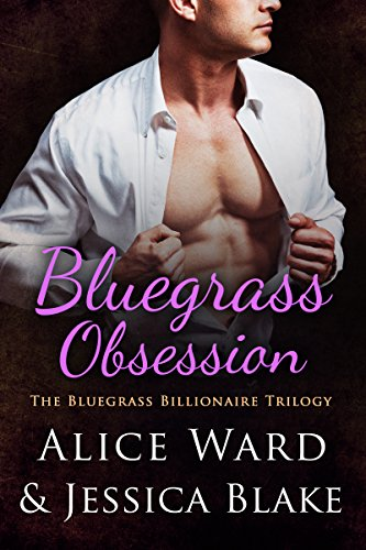 Bluegrass Obsession (The Bluegrass Billionaire Trilogy Book 2)