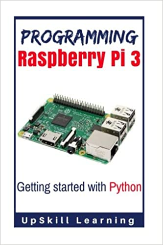 Amazon.com: Programming Raspberry Pi 3: Getting Started With ...