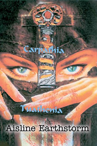 [ CARPATHIA TUATHENIA ] By Earthstorm, Aisline M ( Author) 2003 [ Paperback ]