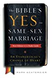 The Bible's Yes to Same-Sex Marriage, New Edition