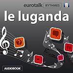 EuroTalk Rhythme le luganda |  Eurotalk Ltd