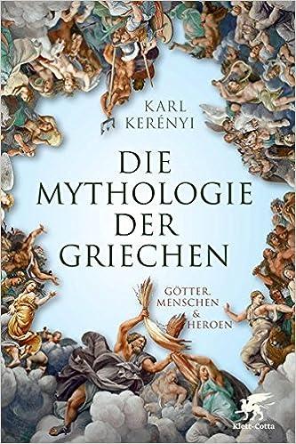 Mythologie Der Griechen Götter Menschen Und Heroen Teil