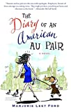 img - for The Diary of an American Au Pair: A Novel book / textbook / text book