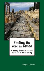 Finding the Way in AD100: A story from the early days of Christianity