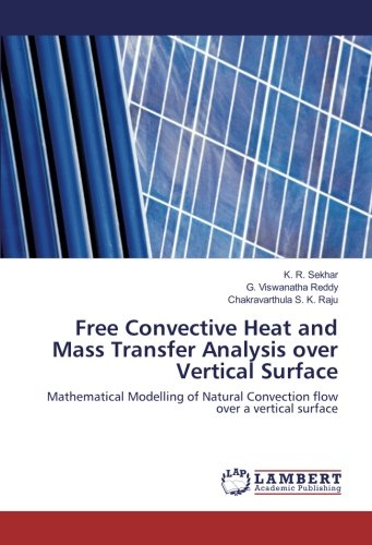 Free Convective Heat and Mass Transfer Analysis over Vertical Surface: Mathematical Modelling of Natural Convection flow over a vertical surface