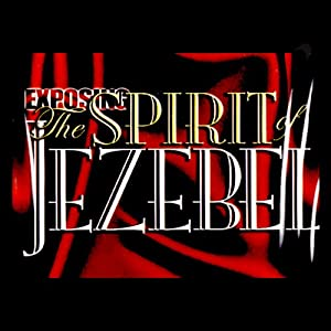 Exposing the Spirit of Jezebel Speech