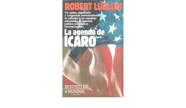 La Agenda De Icaro: Robert Ludlum: 9788432040528: Amazon.com ...
