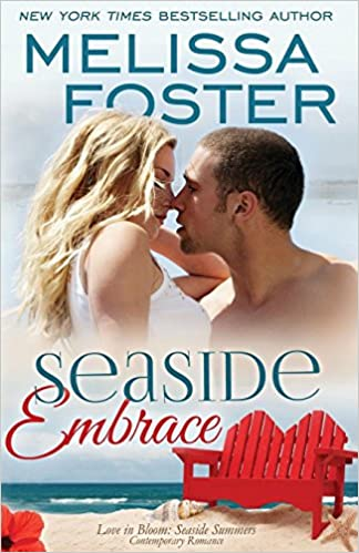 Seaside Embrace (love In Bloom: Seaside Summers, Book 6): Hunter Lacroux: Volume 6 por Melissa Foster epub