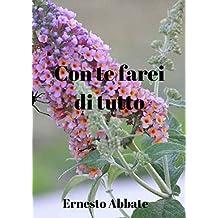 Con te farei di tutto (Italian Edition)