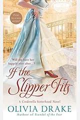 If the Slipper Fits (Cinderella Sisterhood Series) by Olivia Drake (2012-05-22) Mass Market Paperback
